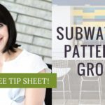 Subway Tile Pattern & Grout Options