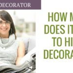 How Much Does It Cost To Hire A Decorator Updated