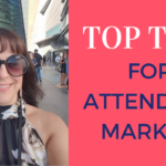 Top Tips For Attending Market