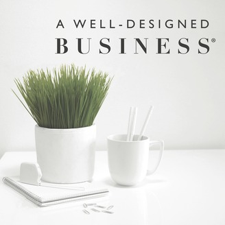 A Well Designed Business