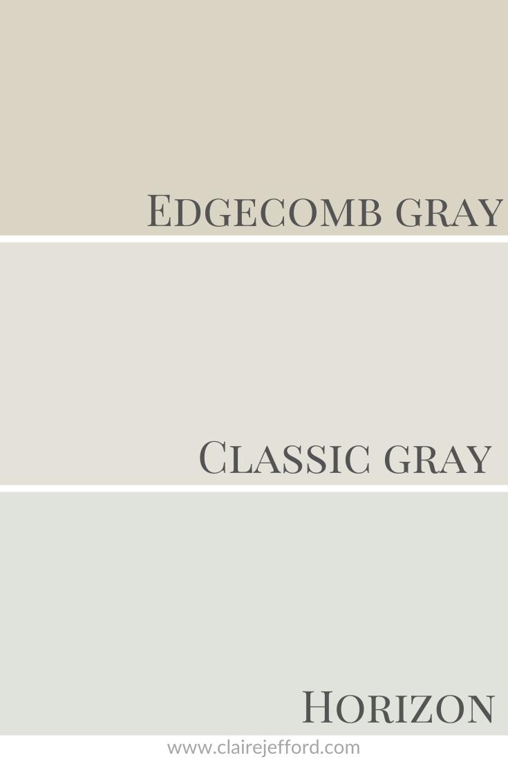 Classic Gray, Edgecomb Gray and Horizon