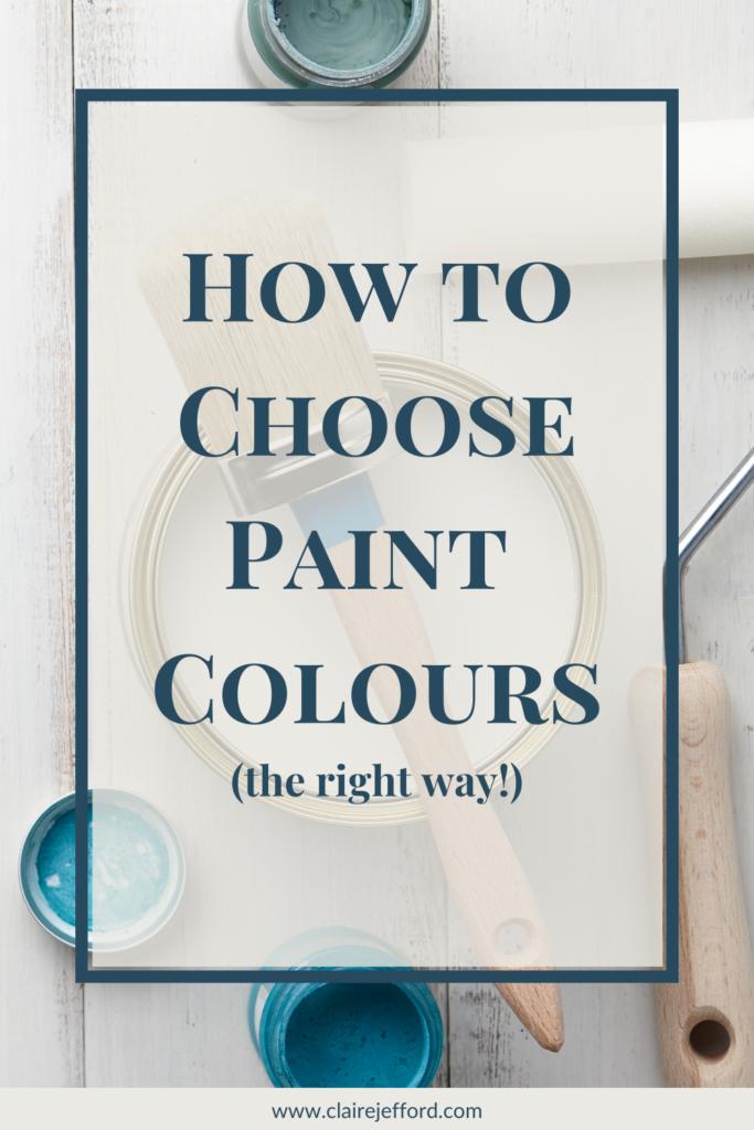 Choosing Paint Colours Pinterest Pin 1