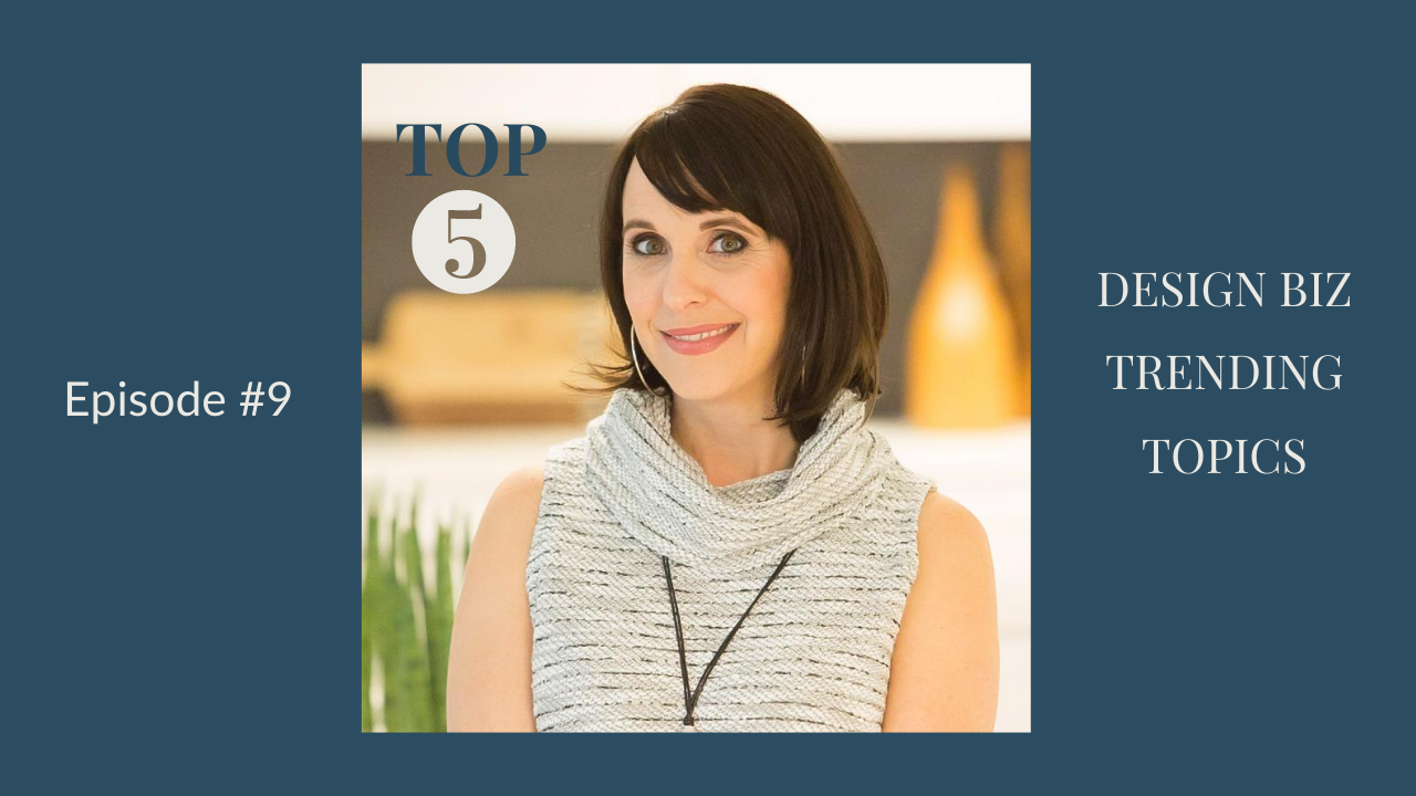Top 5 Posts – Interior Design Business Strategies